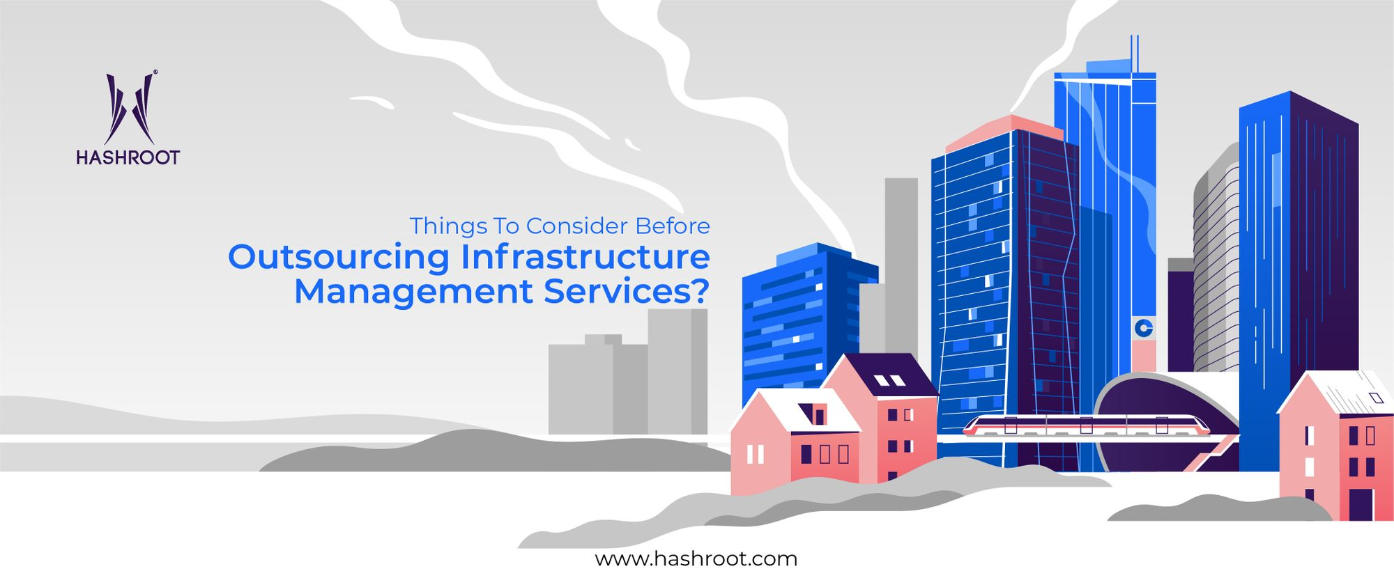 Things To Consider Before You Outsource Infrastructure Management Services?